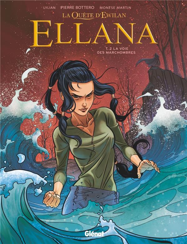 La quête d'Ewilan - Ellana T.2 ; la voie des Marchombres