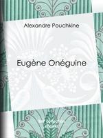 Vente Livre Numérique : Eugène Onéguine  - Alexandre Pouchkine - Paul Béesau