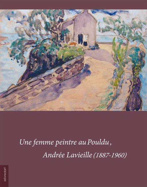 une femme peintre au Pouldu ; Andrée Lavieille (1887-1960)