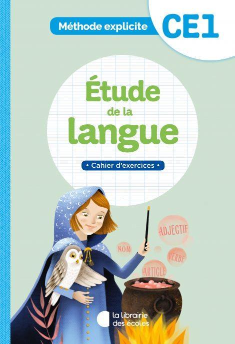 Méthode explicite ; CE1 ; étude de la langue ; cahier d'exercices