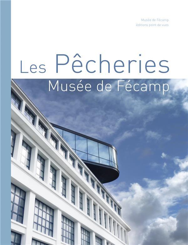 Les Pêcheries, musée de Fécamp
