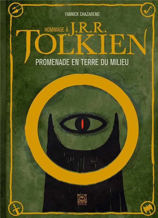 Hommage à J.R.R. Tolkien ; promenade en Terre du Milieu