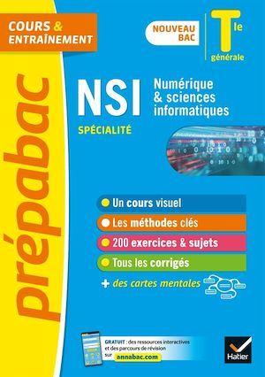 prépabac cours & entraînement ; NSI, numérique & sciences informatiques, spécialité ; terminale générale (édition 2020/2021)