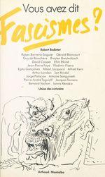 Vente EBooks : Vous avez dit fascismes ?  - Pierre-André TAGUIEFF - Robert Badinter - Jacques Tarnéro