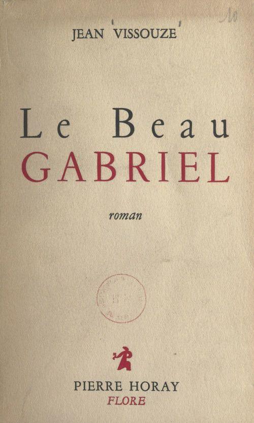Le beau Gabriel