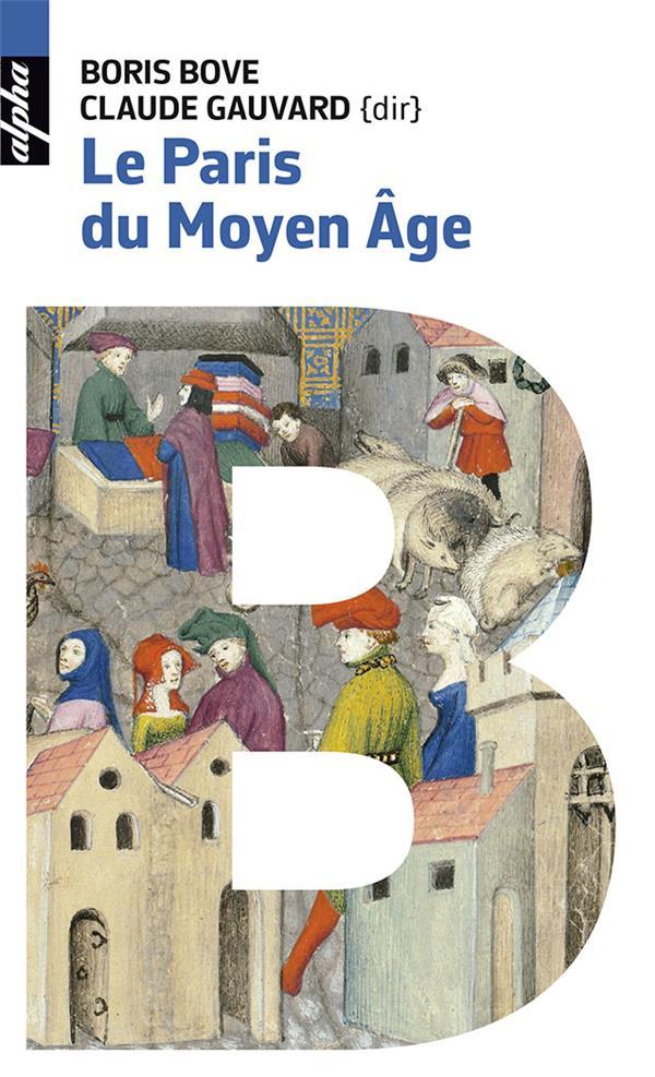 le Paris du Moyen Age