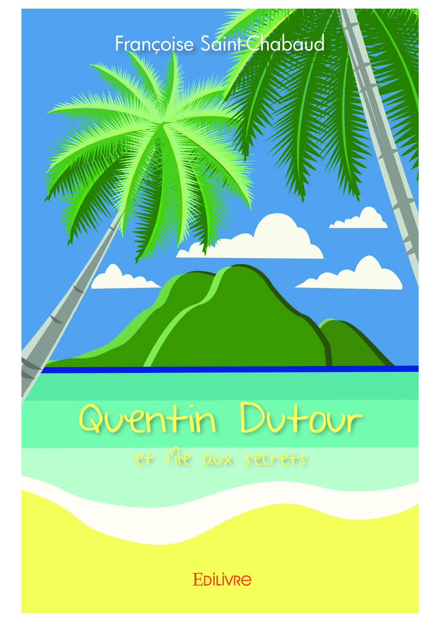 Quentin dutour et l'ile aux secrets