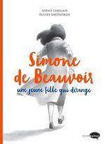 Vente EBooks : Simone de Beauvoir, une jeune fille qui dérange  - Sophie Carquain
