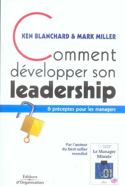 Comment Developper Son Leadership. 6 Preceptes Pour Les Managers