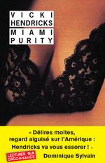Vente Livre Numérique : Miami Purity  - Vicki Hendricks