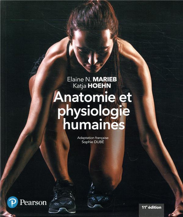 Anatomie et physiologie humaines + MonLab (11e édition)