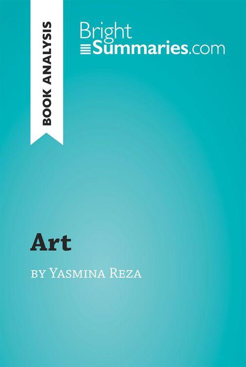 Book analysis ; 'art' by Yasmina Reza