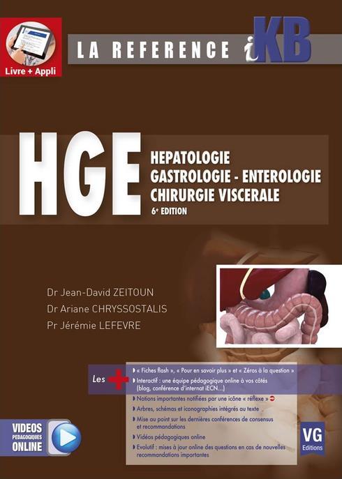 Hépatologie ; gastrologie, entérologie, chirurgie viscérale (édition 2017)