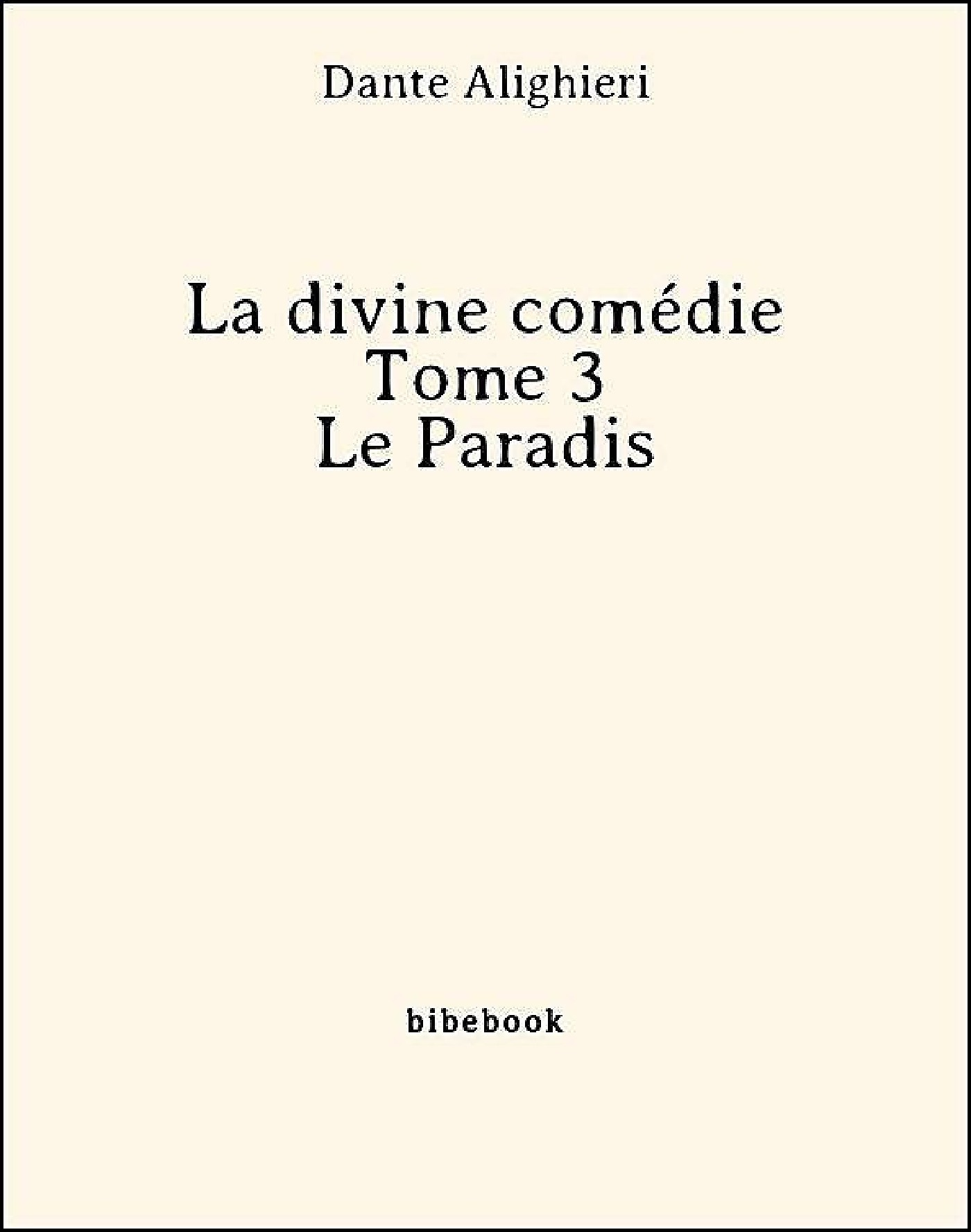 La divine comédie - Tome 3 - Le Paradis