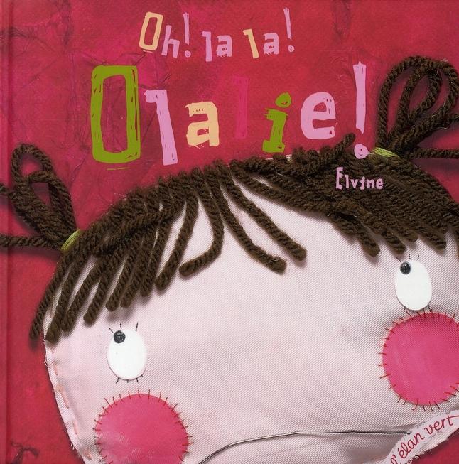oh ! la la ! Olalie !