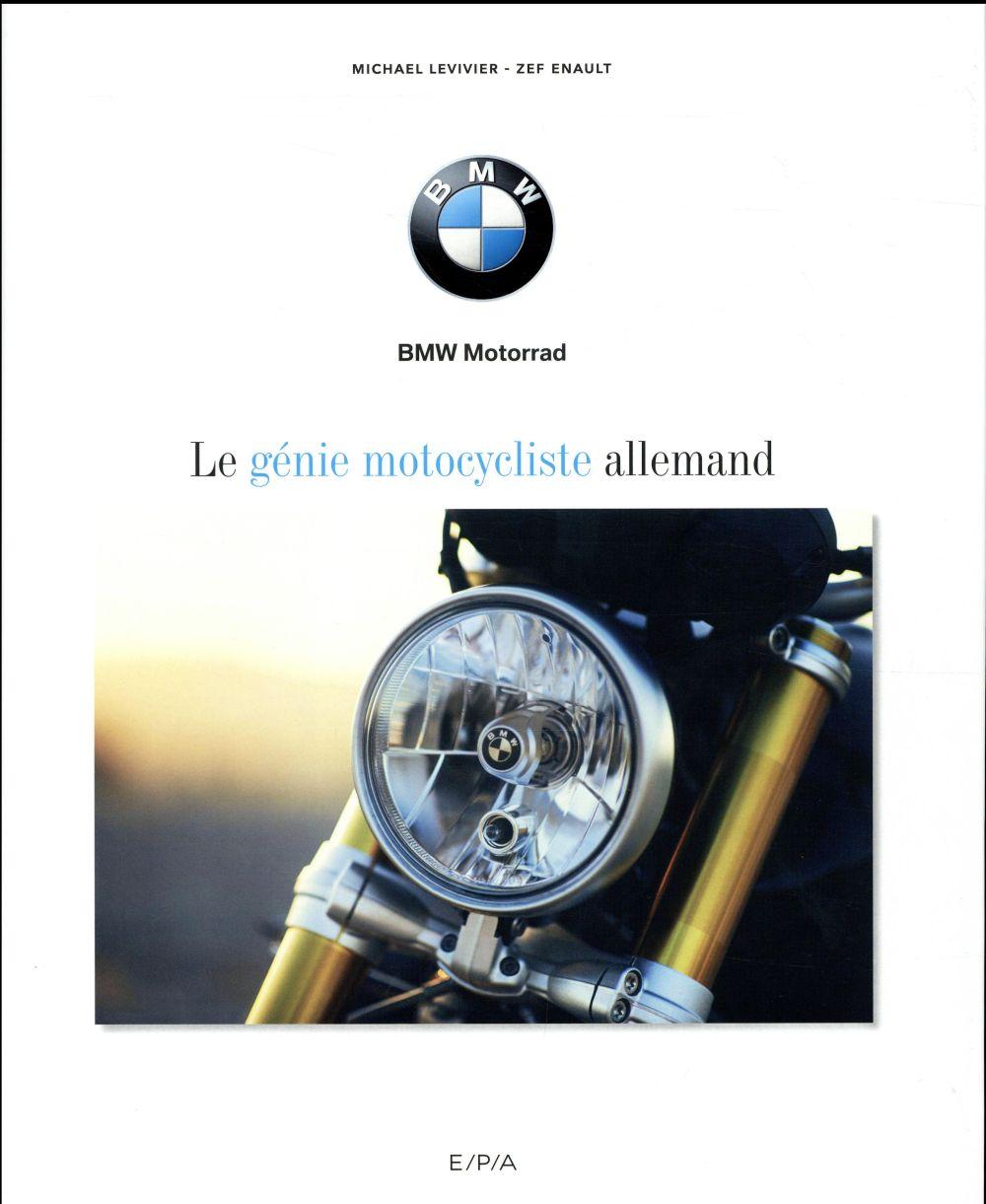 BMW  -  LE GENIE MOTOCYCLISTE ALLEMAND LEVIVIER, MICHAEL