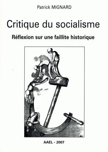 Critique du socialisme reflexion sur une faillite historique