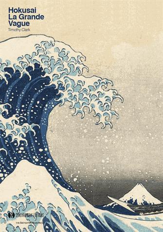 Hokusai ; la Grande Vague