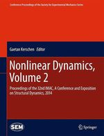 Nonlinear Dynamics, Volume 2  - Gaetan Kerschen