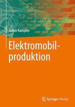 Elektromobilproduktion  - Achim Kampker