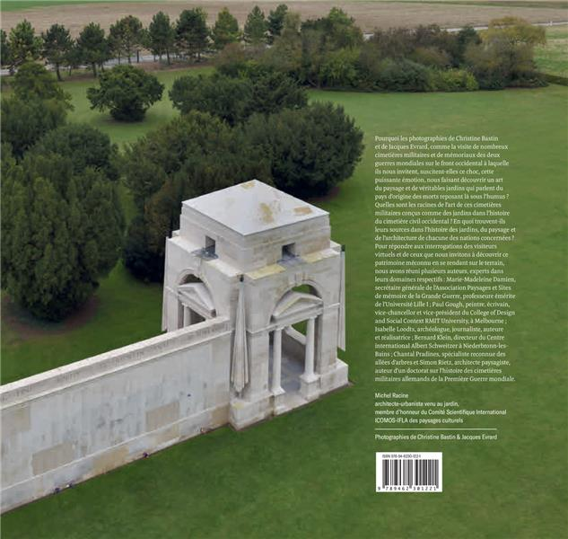 Jardins de paix ; histoire du paysage du cimetière militaire et du mémorial aux disparus