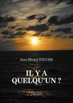 Vente EBooks : Il y a quelqu'un ?  - Jean-Michel Touche