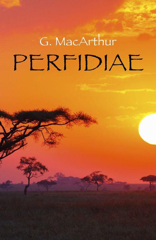 Perfidiae (latin. nom commun. action de trahir, resultat de cette action)