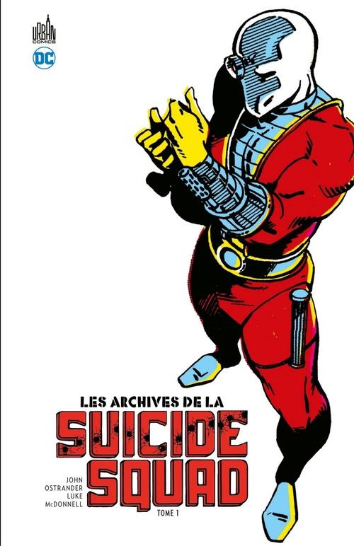 Les Archives de la Suicide Squad - Tome 1  - John Ostrander  - J. M. DeMatteis