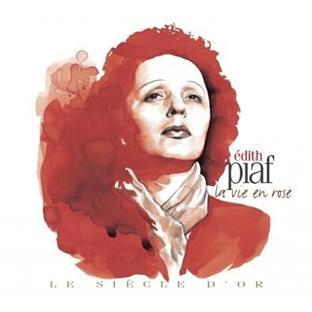 le siècle d'or : Edith Piaf