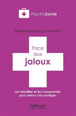 Face aux jaloux
