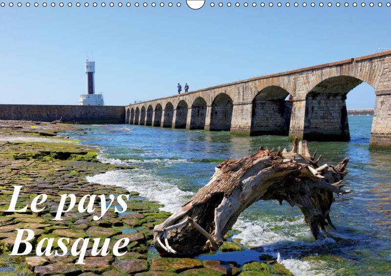 Le pays basque (calendrier mural 2019 din a3 horizontal) - quelques images de la cote basque et de l