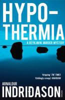 Hypothermia ; A Reykjavik Murder Mystery