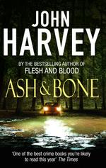Vente Livre Numérique : Ash And Bone  - John Harvey