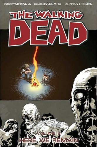 The walking dead T.9 ; here we remain