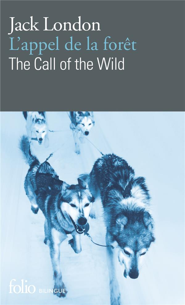APPEL DE LA FORET L'THE CALL OF THE WILD
