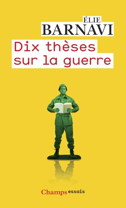 Dix thèses sur la guerre