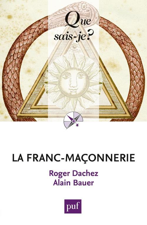 La franc-maçonnerie (2e édition)