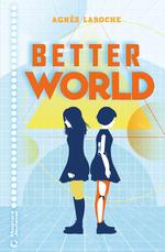 Vente Livre Numérique : Better world  - Agnès Laroche