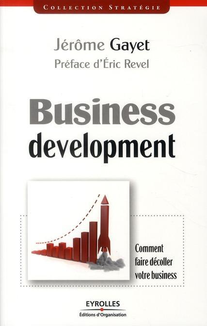 Business development ; comment faire décoller votre business