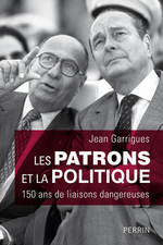 Vente Livre Numérique : Les patrons et la politique  - Jean Garrigues