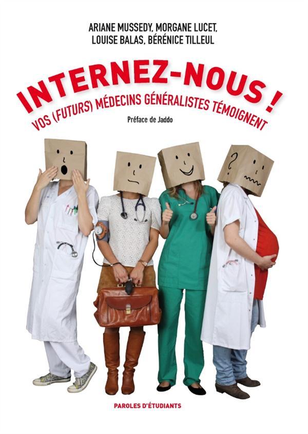 internez-nous! vos (futurs) médecins généralistes témoignent
