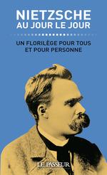 Vente Livre Numérique : Nietzsche au jour le jour  - Friedrich Nietzsche