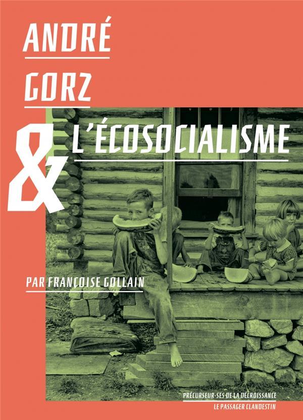 André Gorz et l'écosocialisme