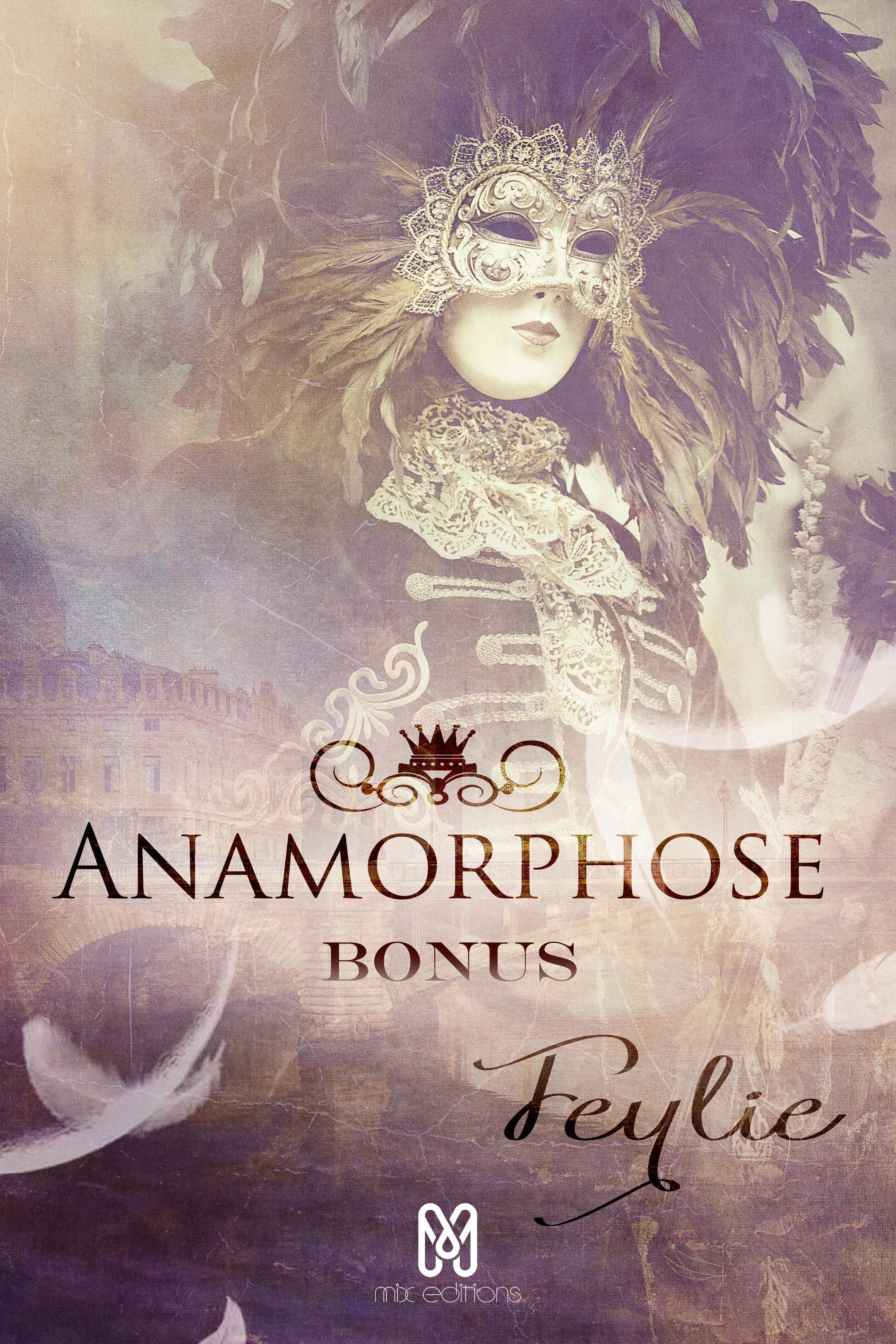 Anamorphose : Nouvelle Bonus