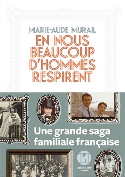 EN NOUS BEAUCOUP D'HOMMES RESPIRENT MURAIL MARIE-AUDE
