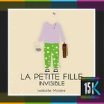 Vente Livre Numérique : La petite fille invisible  - Isabelle Minière