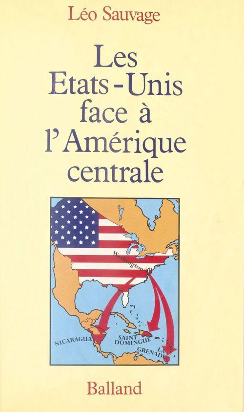 Les États-Unis face à l'Amérique centrale