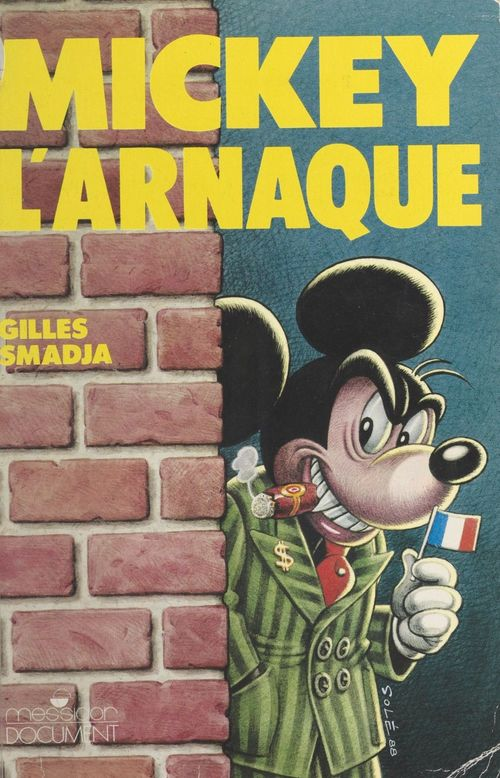Mickey l'arnaque : Euro-Disneyland