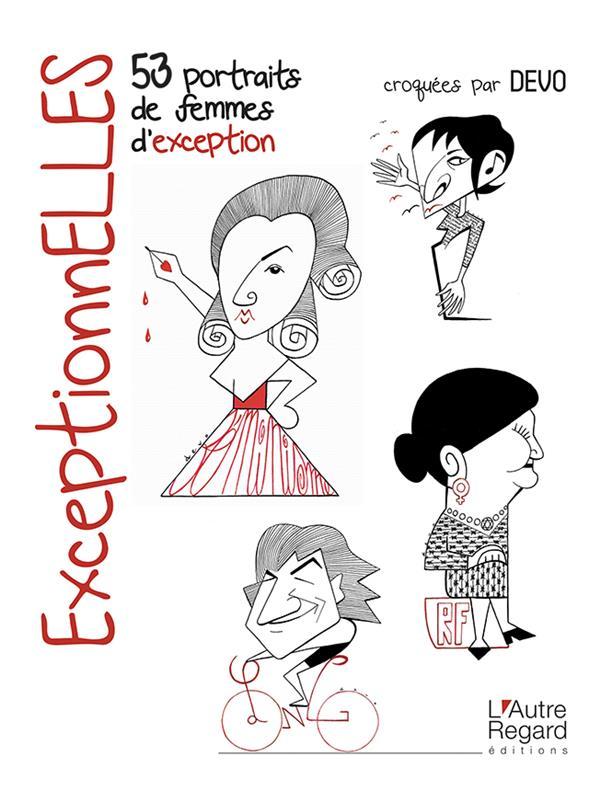 exceptionelles ; 53 portraits de femmes d'exception