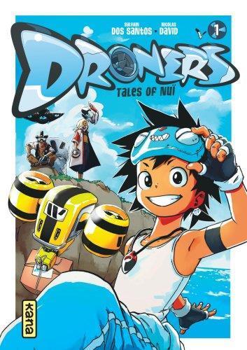Droners - tales of Nuï t.1